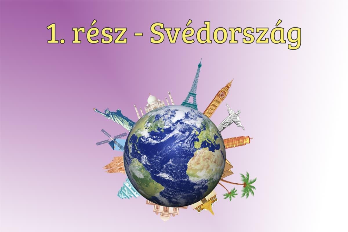 A twitch huszár és a nemséf kisasszony kalandozásai a föld körül – 1. rész Svédország